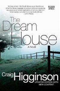 The Dream House: A Novel