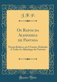 Os Ratos da Alfandega de Pantana
