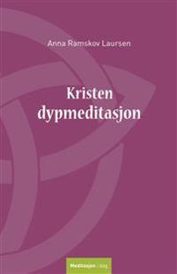 Kristen dypmeditasjon - Anna Ramskov Laursen | Inprintwriters.org