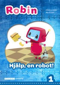 Robin åk 1 Läsebok blå Hjälp, en robot! - Pernilla Gesén pdf epub