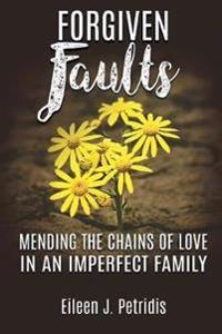 Forgiven Faults