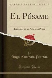 El Pésame