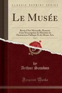 Le Musée, Vol. 5