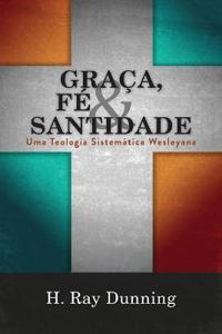 Gra a, F  & Santidade