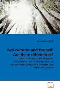 Two Cultures and the Self