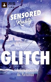 Glitch. Sensored reality