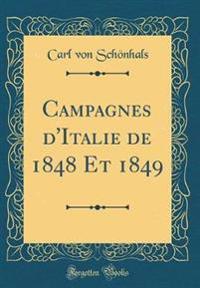 Campagnes d'Italie de 1848 Et 1849 (Classic Reprint)