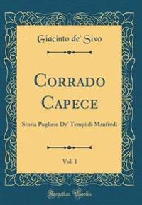 Corrado Capece, Vol. 1