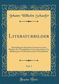 Literaturbilder, Vol. 1