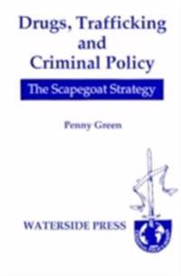 Drugs, Trafficking And Criminal Policy