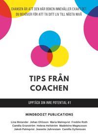 Tips från coachen : upptäck din inre potential