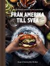 Från Amerika till Svea – recept och historier från The Barn