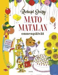 Mato Matalan onnenpäivät : Richard Scarryn suurimmat suosikit