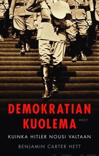 Demokratian kuolema : kuinka Hitler nousi valtaan