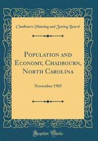 Population and Economy, Chadbourn, North Carolina
