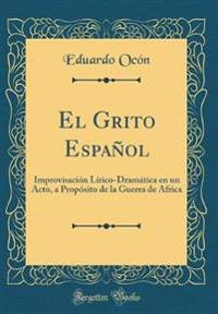 El Grito Español