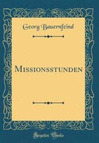 Missionsstunden (Classic Reprint)