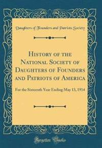 History of the National Society of Daughters of Founders and Patriots of America