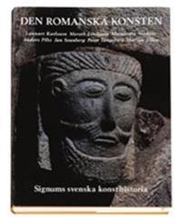 Den romanska konsten - Signums svenska konsthistoria
