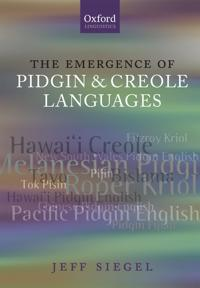 The Emergence of Pidgin and Creole Languages