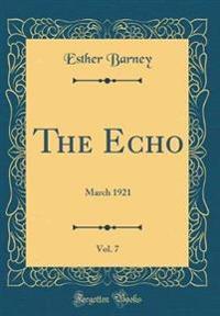 The Echo, Vol. 7