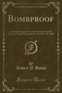 Bombproof, Vol. 1