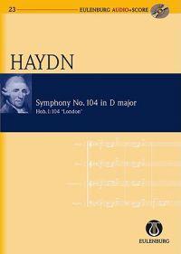 """Symphony No. 104 in D Major / D-Dur Hob. I: 104 """" London"""