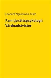 Familjerättspsykologi: Vårdnadstvister
