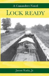 Lock Ready: A Canawlers Novel