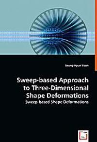 Sweep-based Approach to Three-dimensional Shape Deformations