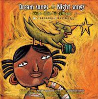 Dream Songs Night Songs: From China to Senegal [With CD]