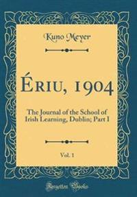 Ériu, 1904, Vol. 1