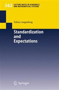 Standardization and Expectations