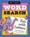 My First Word Search Fun with Letters