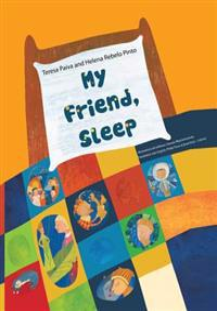 My Friend, Sleep