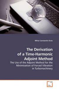 The Derivation of a Time-harmonic Adjoint Method