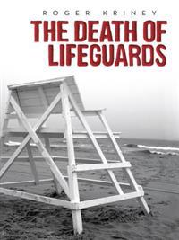 Death of Lifeguards