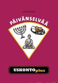 Päivänselvää - Uskonto Plus (selkokirja)