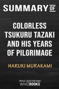 Summary of Colorless Tsukuru Tazaki and His Years of Pilgrimage