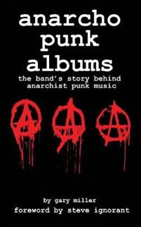 Anarcho Punk Music: The Band's Story Behind Anarchist Punk Music