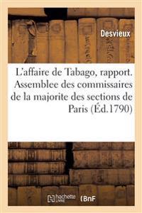 Sur l'affaire de Tabago, rapport. Assemblee des commissaires de la majorite des sections de Paris