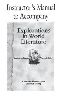 Explorations in World Literature Instructor's Manual - Carole M. Shaffer-Kgulds - böcker (9780521658034)     Bokhandel