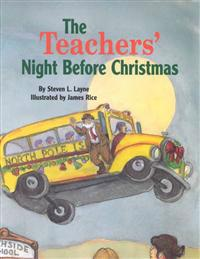 The Teachers' Night Before Christmas