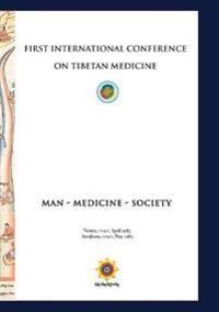 First International Conference of Tibetan Medicine