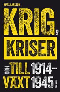 Krig, kriser och tillväxt 1914-1945 - Mats Larsson   Laserbodysculptingpittsburgh.com