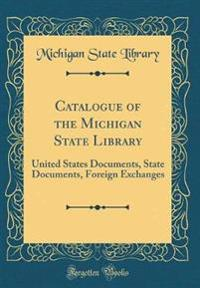 Catalogue of the Michigan State Library