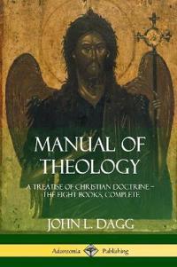 Manual of Theology