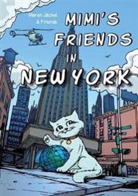 Mimi's Friends in New York