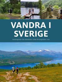 Vandra i Sverige   vandringsleder från Skåneleden i söder till Kungsleden i norr - Jørgen Hansen - böcker (9788771555691)     Bokhandel