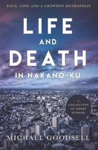 Life and Death in Nakano-Ku